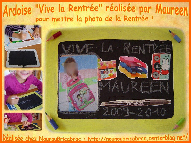 Ardoise : VIVE LA RENTRÉE... réalisée par Maureen, 4 ans 1/2