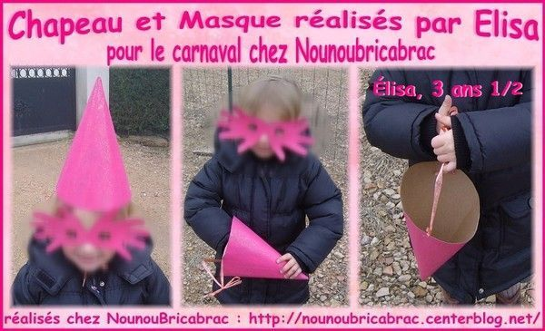 Chapeau et Masque raliss par lisa, 3 ans 1/2