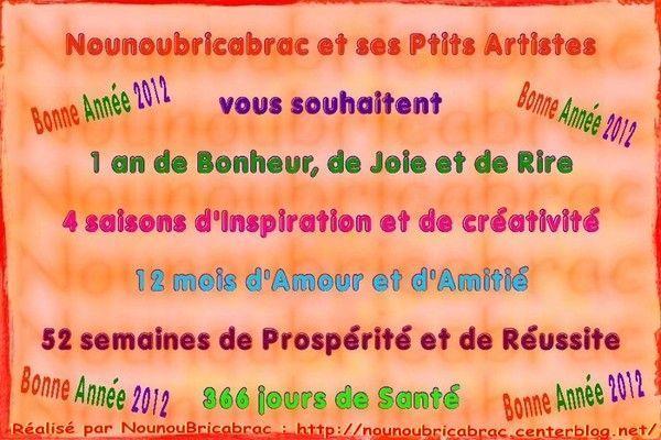 Bonne Année 2012... Nounoubricabrac et ses Ptits Artistes