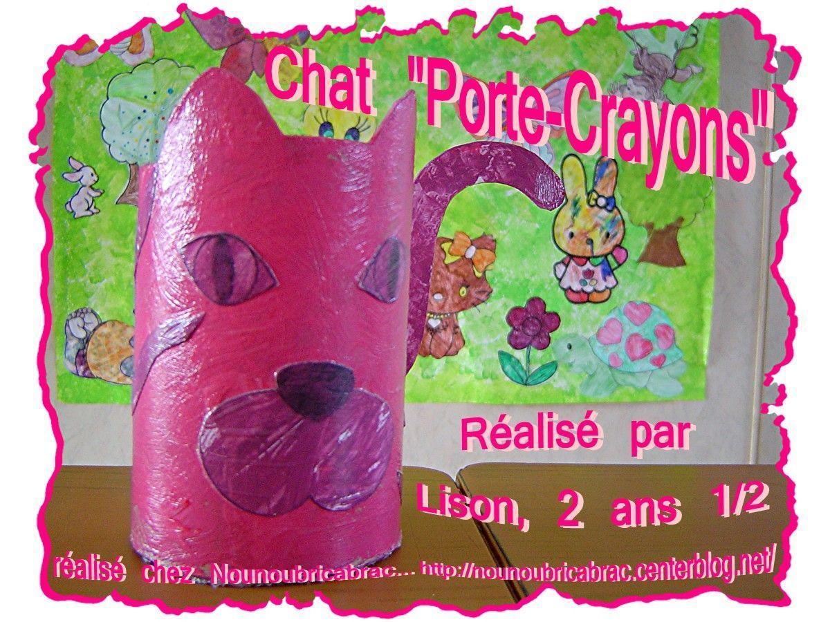 Chat Porte-Crayons... réalisé par Lison, 2 ans 1/2