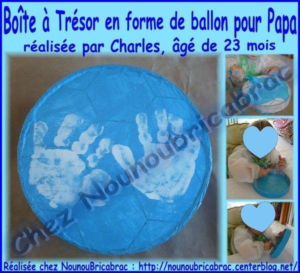 Boite à trésor en forme de ballon pour Papa... Charles