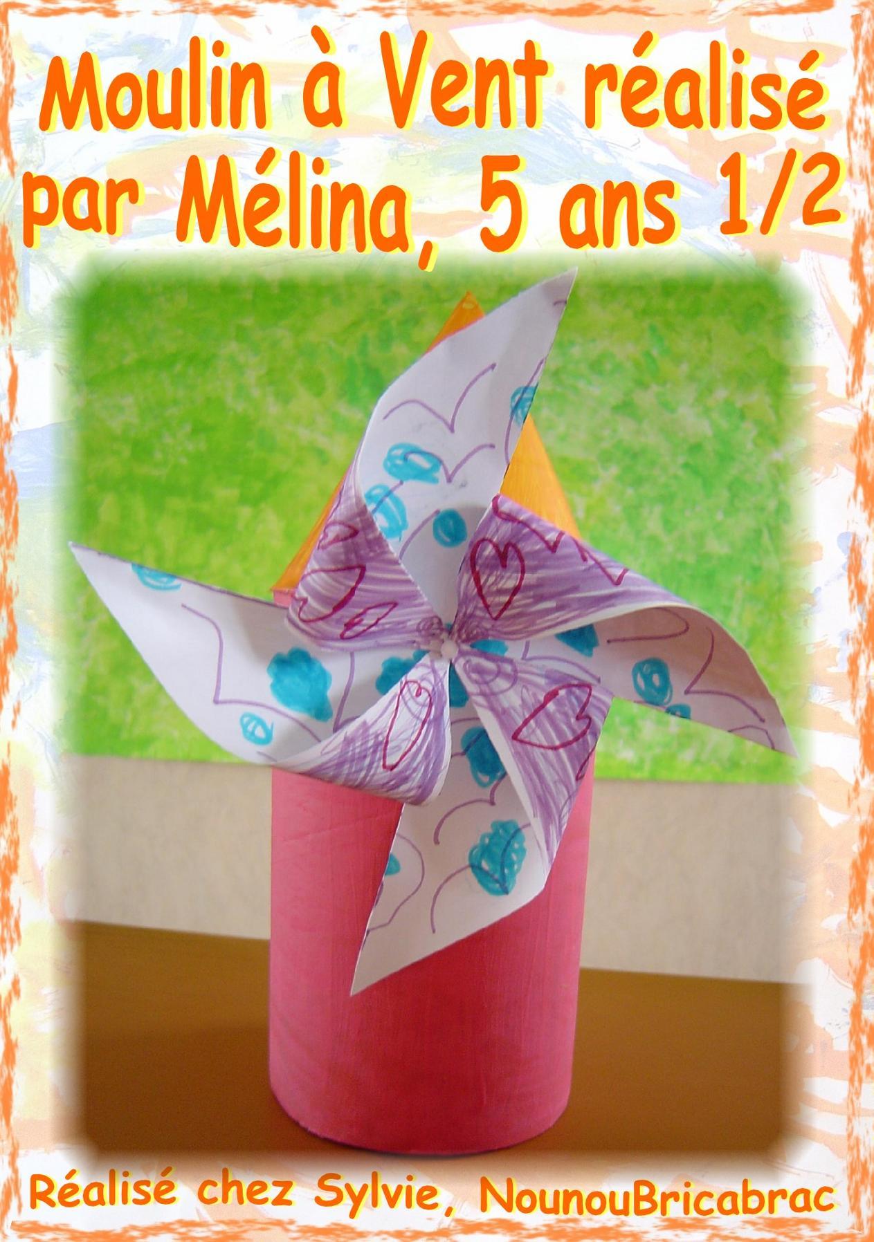 Moulin à Vent... de Mélina, 5 ans 1/2