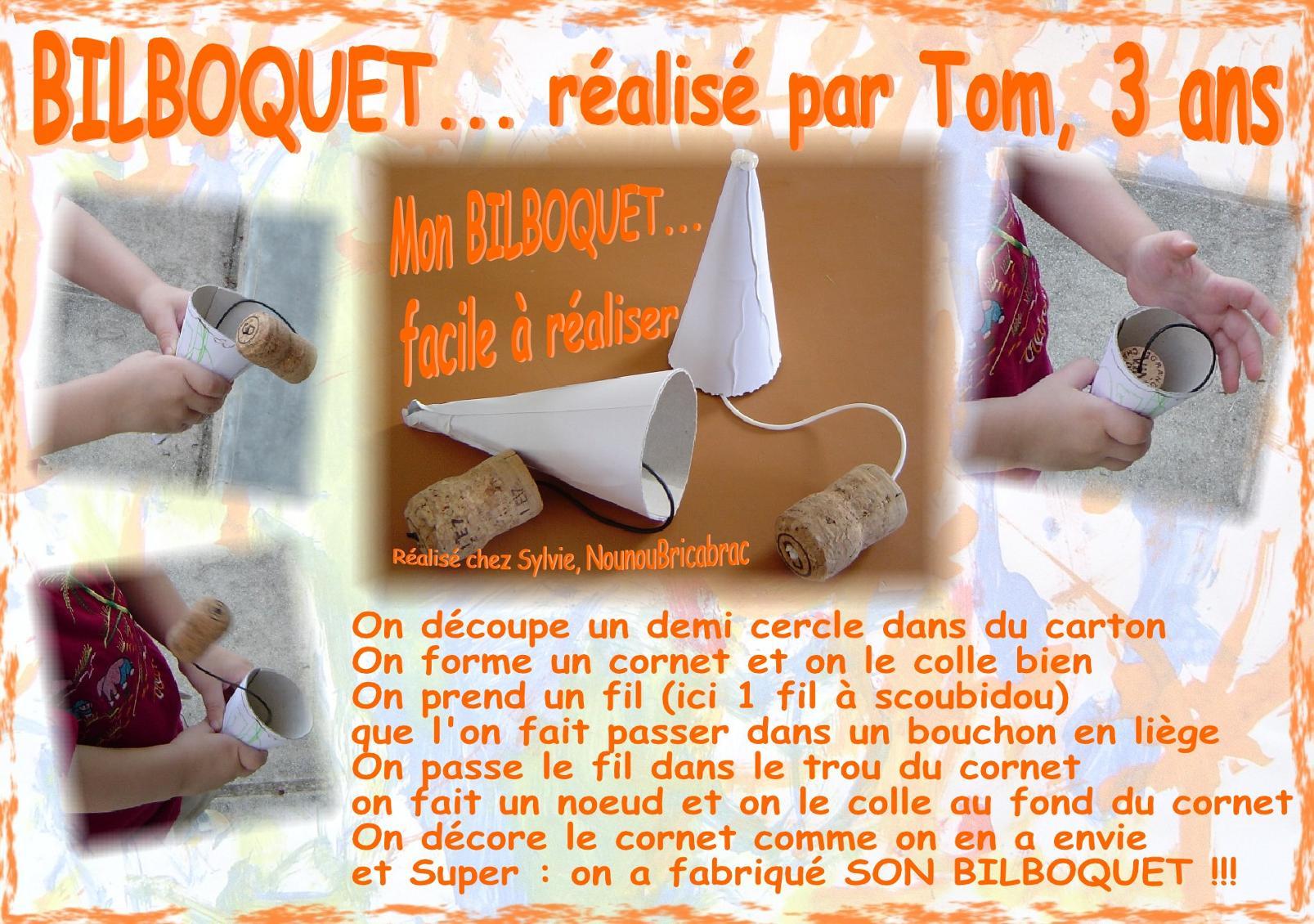BILBOQUET... réalisé par Tom, 3 ans