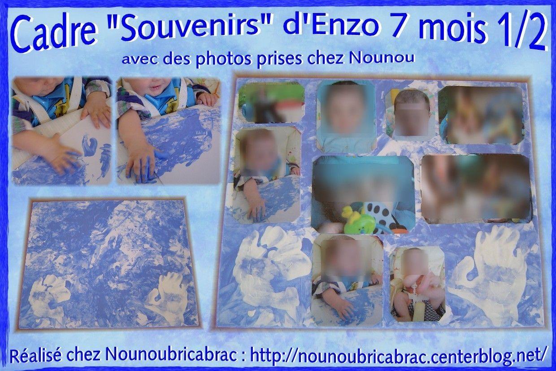 Cadre Souvenirs... d'Enzo, 7 mois 1/2