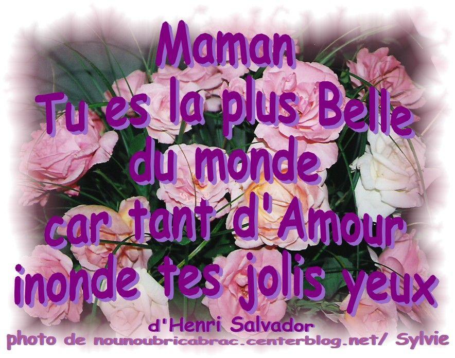 ... une très belle phrase d henri salvador maman tu es la plus belle du