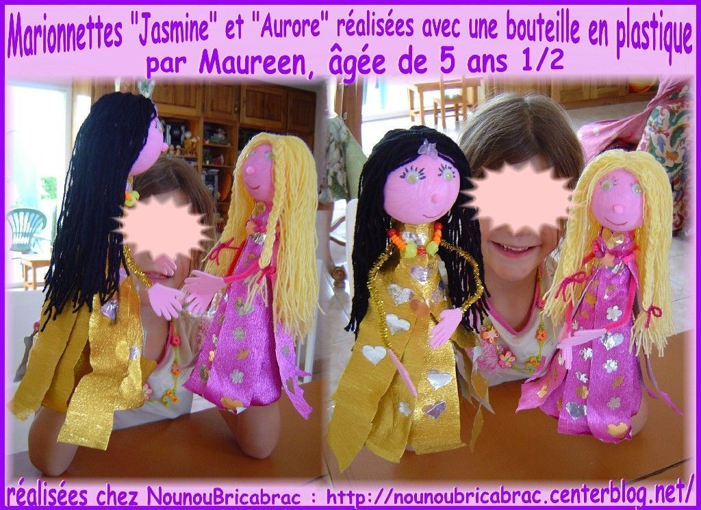 Marionnettes *Jasmine* et *Aurore* ralises par Maureen, 5 ans 1/2