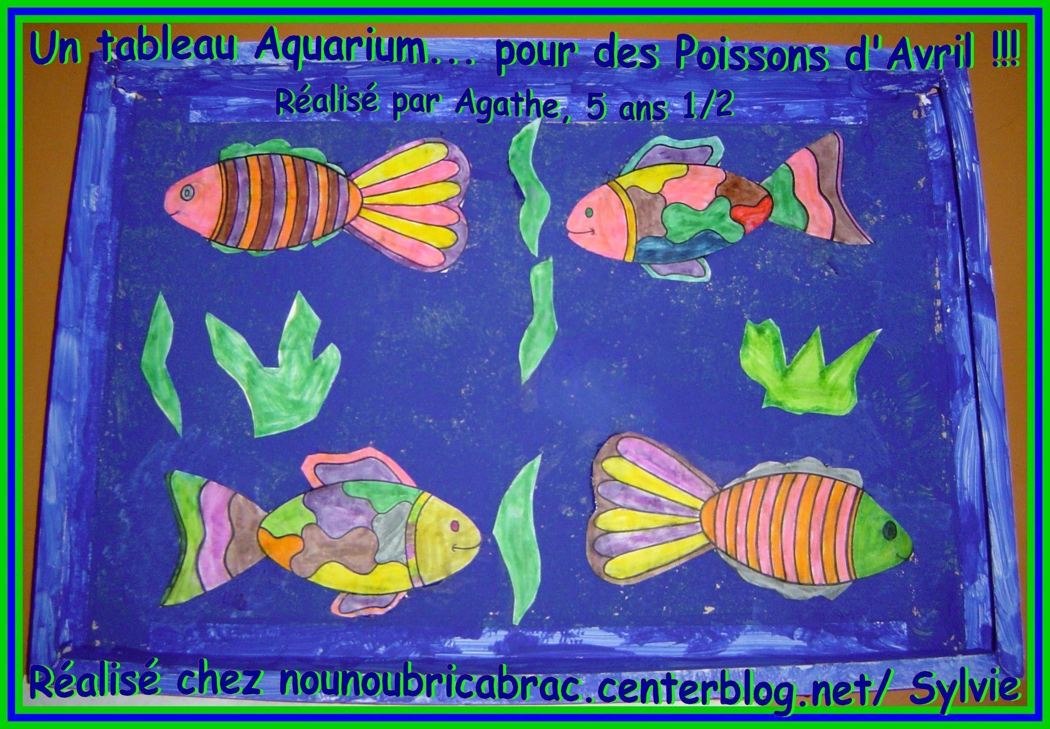Un Aquarium pour Poissons d'Avril... réalisé par Agathe, 5 ans 1/2