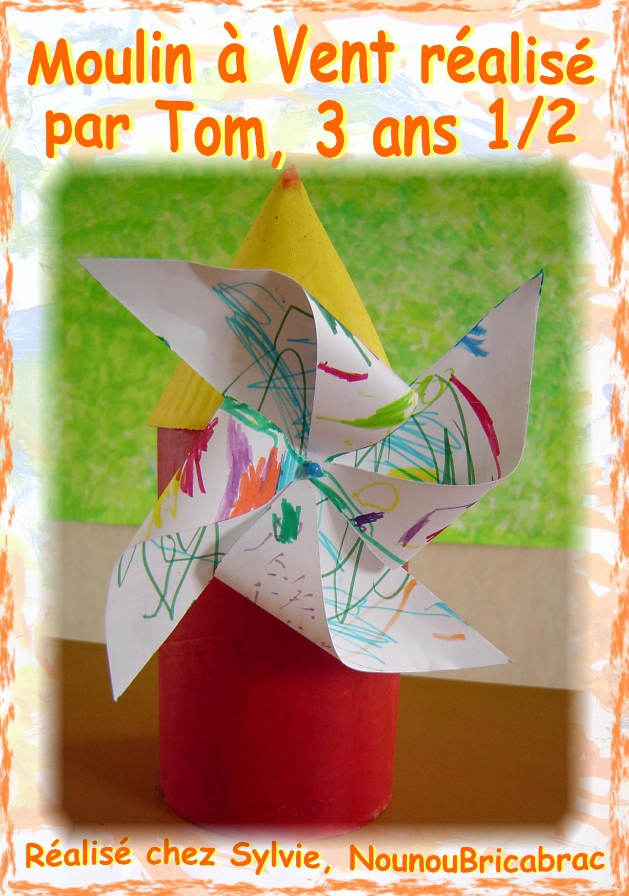 Moulin à Vent... de Tom, 3 ans 1/2