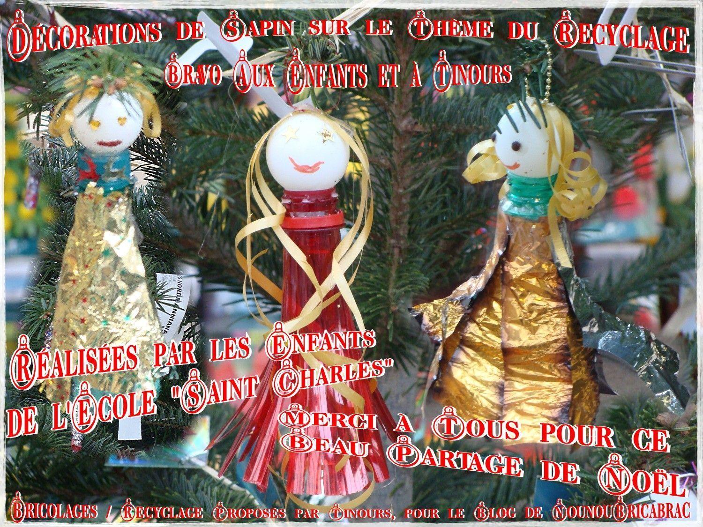Décorations de Sapin de Noël sur le thème du Recyclage… proposées par Tinours