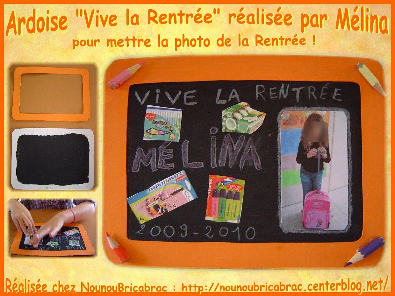 Ardoise : VIVE LA RENTRÉE... réalisée par Mélina, 6 ans 1/2